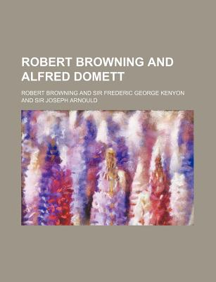 Robert Browning and Alfred Domett - Browning, Robert (Creator)