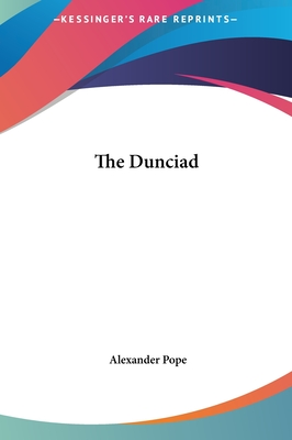 The Dunciad - Pope, Alexander