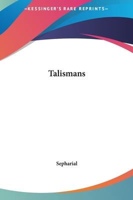 Talismans - Sepharial