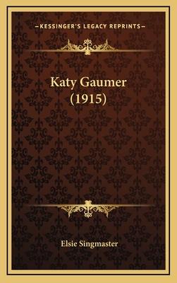 Katy Gaumer (1915) - Singmaster, Elsie