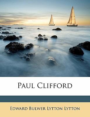 Paul Clifford, Volume 1 - Lytton, Edward Bulwer Lytton, Bar
