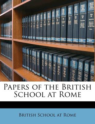 Papers of the British School at Rome - British School at Rome (Creator)