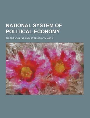 National System of Political Economy - List, Friedrich