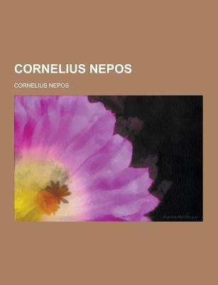 Cornelius Nepos - Nepos, Cornelius