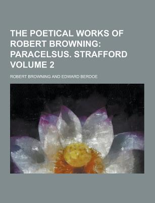 The Poetical Works of Robert Browning Volume 2 - Browning, Robert