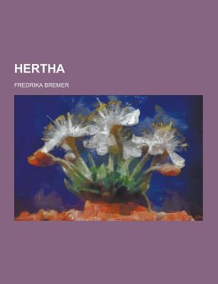 Hertha - Bremer, Fredrika