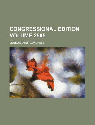 Congressional Edition Volume 2505 - Congress, United States, Professor
