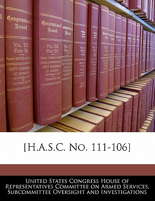 [H.A.S.C. No. 111-106] - United States Congress House of Represen (Creator)