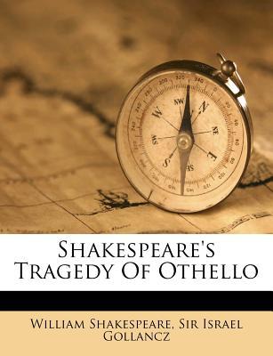 Shakespeare's Tragedy of Othello - Shakespeare, William