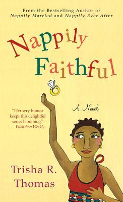 Nappily Faithful - Thomas, Trisha R