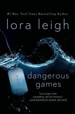 Dangerous Games - Leigh, Lora
