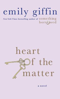 Heart of the Matter - Giffin, Emily