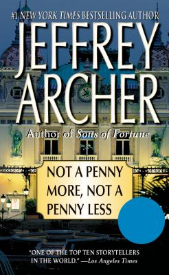 Not a Penny More, Not a Penny Less - Archer, Jeffrey