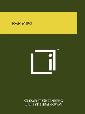 Joan Miro - Greenberg, Clement