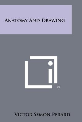 Anatomy and Drawing - Perard, Victor Semon