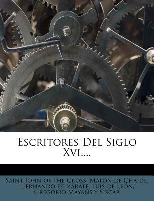 Escritores del Siglo XVI. - Saint John of the Cross (Creator)