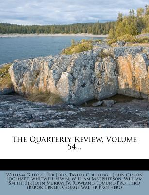 The Quarterly Review, Volume 54... - Gifford, William