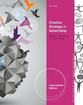 Creative Strategy in Advertising - Jewler, A.Jerome, and Drewniany, Bonnie