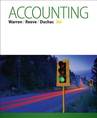 Accounting - Warren, Carl S., and Duchac, Jonathan, and Reeve, James