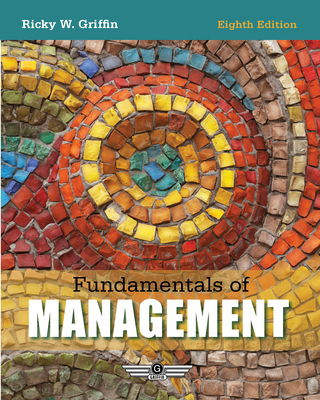 Fundamentals of Management - Griffin, Ricky