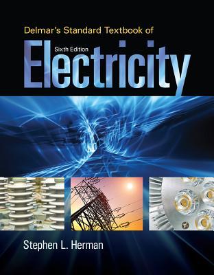 Delmar's Standard Textbook of Electricity - Herman, Stephen L.
