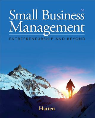 Small Business Management: Entrepreneurship and Beyond - Hatten, Timothy S.