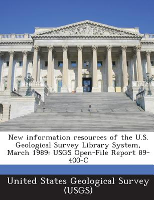 New Information Resources of the U.S. Geological Survey Library System, March 1989: Usgs Open-File Report 89-400-C - United States Geological Survey (Usgs) (Creator)