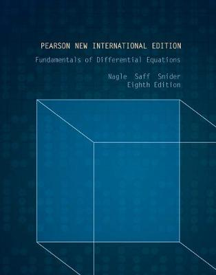 Fundamentals of Differential Equations - Nagle, R. Kent, and Saff, Edward B., and Snider, Arthur David