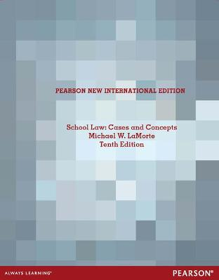 School Law: Cases and Concepts - LaMorte, Michael W.