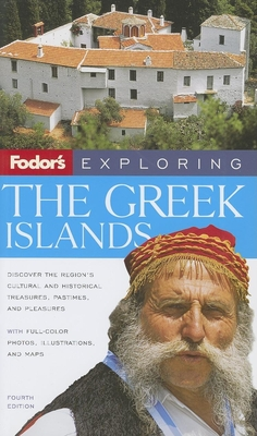 Fodor's Exploring the Greek Islands - Sattin, Anthony, and Franquet, Sylvie