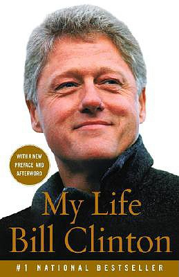 My Life - Clinton, Bill, President
