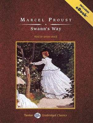 Swann's Way - Proust, Marcel, and Vance, Simon (Narrator)