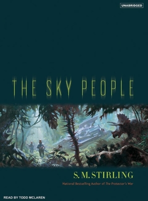 The Sky People - Stirling, S M, and McLaren, Todd (Read by)