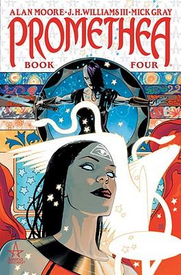 Promethea - Book 04 of the Transcendent New Series - Moore, Alan