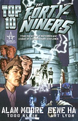 Top 10: The Forty-Niners: A Prequel to Top 10 - Moore, Alan (Creator)