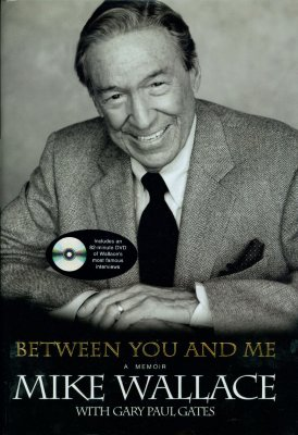 Between You and Me: A Memoir - Wallace, Mike, Professor, and Gates, Gary Paul