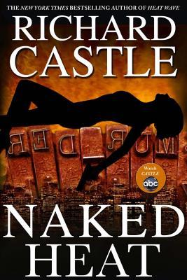 Naked Heat - Castle, Richard