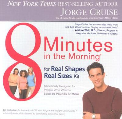 8 Minutes in the Morning Kit for Extra Easy Weight Loss - Cruise, Jorge