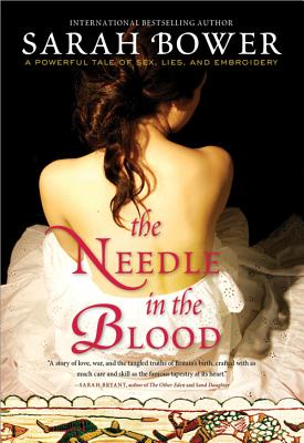 The Needle in the Blood - Bower, Sarah