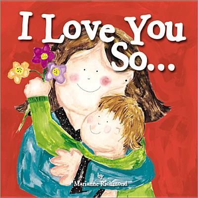 I Love You So... - Richmond, Marianne