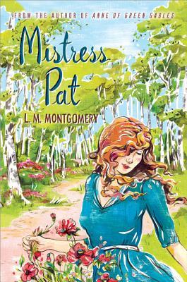 Mistress Pat - Montgomery, L M