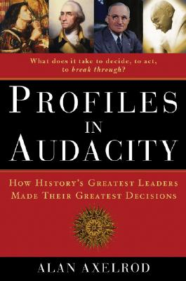 Profiles in Audacity: Great Decisions and How They Were Made -