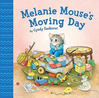 Melanie Mouse's Moving Day - Szekeres, Cyndy