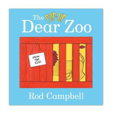 The Pop-Up Dear Zoo. Rod Campbell - Campbell, Rod