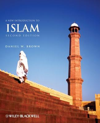 A New Introduction to Islam - Brown, Daniel W