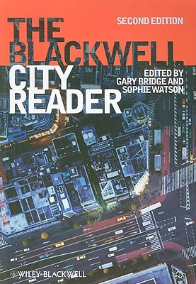 The Blackwell City Reader - Bridge, Gary (Editor), and Watson, Sophie (Editor)