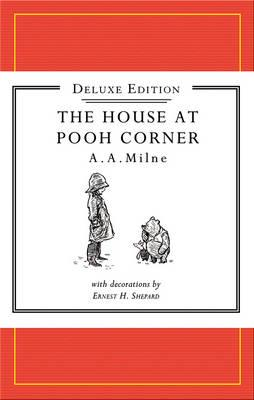House at Pooh Corner - Milne, A A