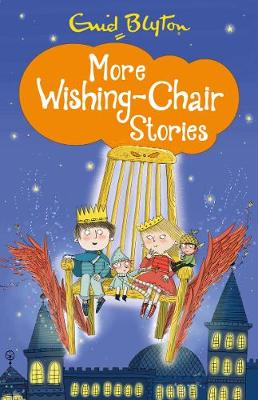 More Wishing-chair Stories - Blyton, Enid