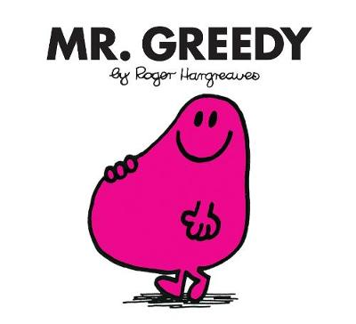 Mr. Greedy - Hargreaves, Roger