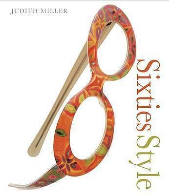 Sixties Style - Miller, Judith